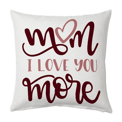 Mom I love u more Printed Poly Satin Cushion Pillow Cover with Filler