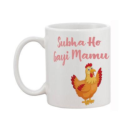 Subha ho gayi Mamu Printed Ceramic Coffee Mug 325