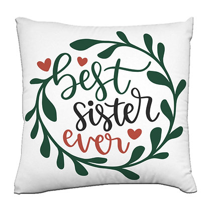 Best Sister Ever Printed Poly Satin Cushions Pillow Cover