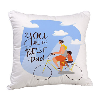You are the Best DAD Satin Cushion Pillow with Filler
