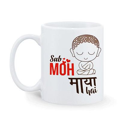 Sab MOH  Maaya hai Printed Ceramic Coffee Mug 325 m