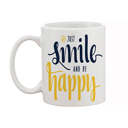 Just smile and be happy Printed Ceramic Coffee Mug 325 ml