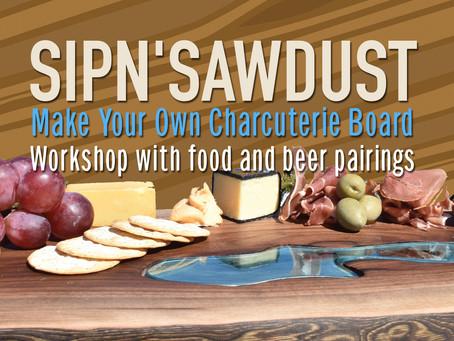 SIPn'SAWDUST Make and Taste Workshop