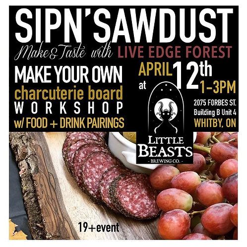 SIPn'SAWDUST Workshop April 12th, 2020 at Little Beasts Brewery