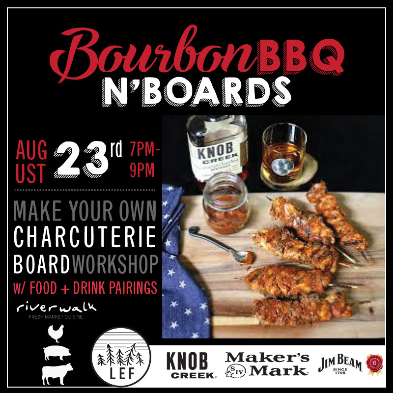 Bourbon, BBQ & Boards