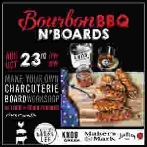Bourbon, BBQ & Boards
