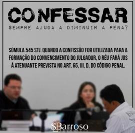 Confessar um crime sempre diminui a pena?