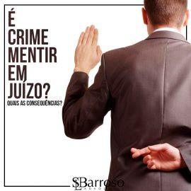 É crime mentir em juízo?