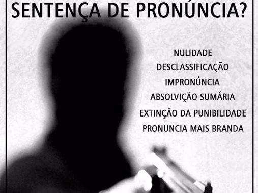 Quais as possíveis teses a serem alegadas para evitar uma Sentença de Pronúncia?