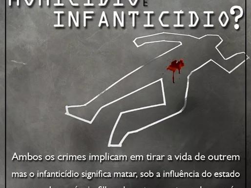 O que é o crime de infanticídio? Quais as diferenças entre ele e o homicídio?