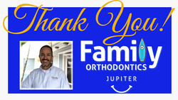 Thank You Family Orthodontics!