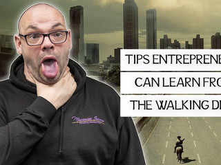 What an entrepreneur can learn from The Walking Dead!