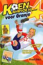 Koen Kampioen gaat voor Oranje Fred Diks