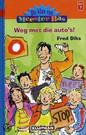 De Klas Van Meester Bas Weg Met Die Auto