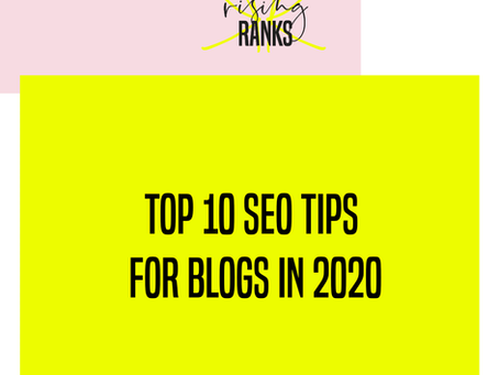 Top 10 SEO Tips for Blogs in 2020