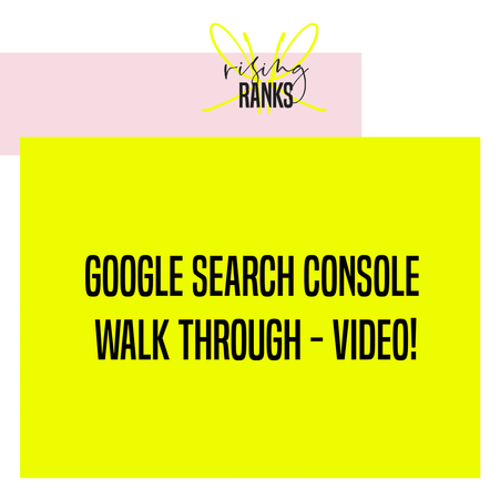 Google Search Console Walk Through - Video!