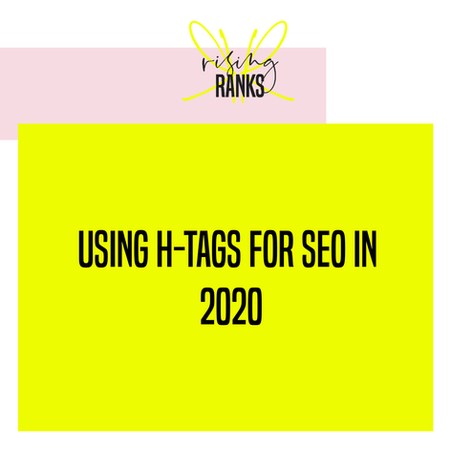 Using H-Tags for SEO in 2020