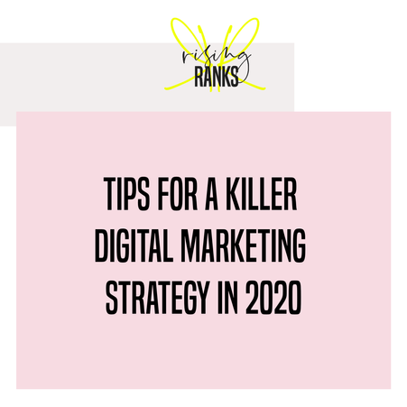 Tips for a Killer Digital Marketing Strategy in 2020