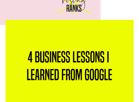 4 Business Lessons I Learned from Google