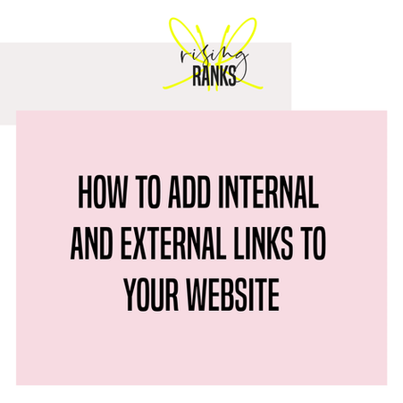 How To Add Internal and External Links to Your Website
