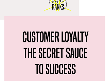 Loyalty from Existing Customers: Why it's the Secret Sauce of Success