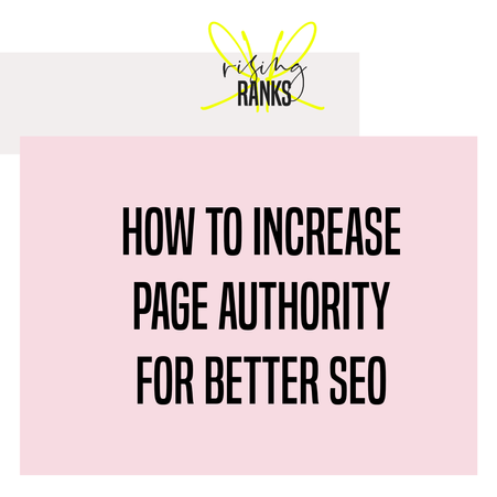 How to Increase Page Authority for Better SEO