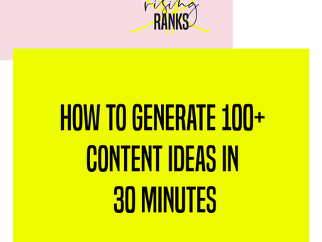 How to Generate 100+ Content Ideas in Under an Hour