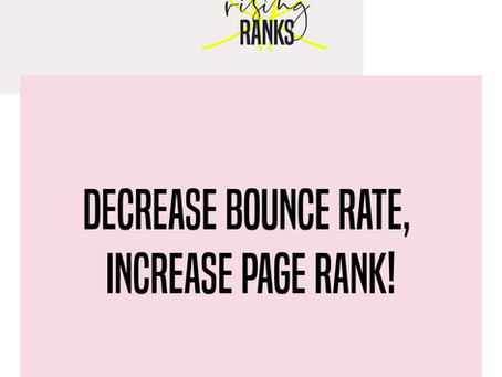 Decrease Bounce Rate, Increase Page Rank!