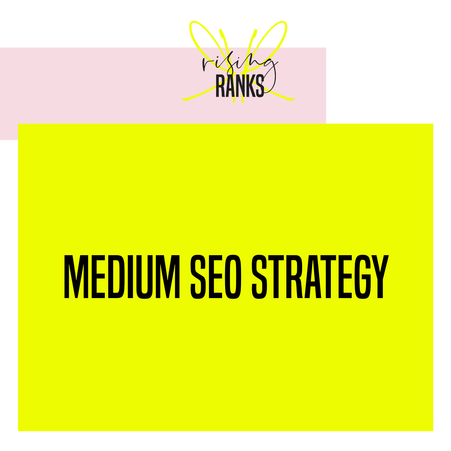 Medium SEO Strategy: How to Optimize Medium Stories for SEO