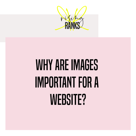 Why Are Images Important For a Website?
