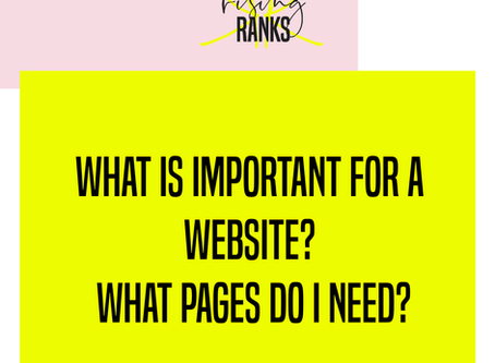 What is Important For a Website? What Pages Do I Need?