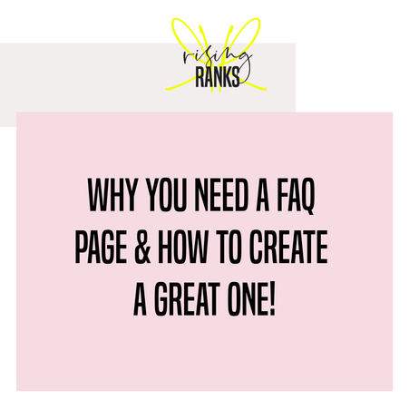 Why You Need a FAQ Page & How to Create a Great One!