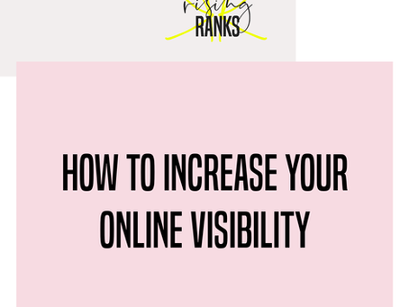 How to Increase Your Online Visibility