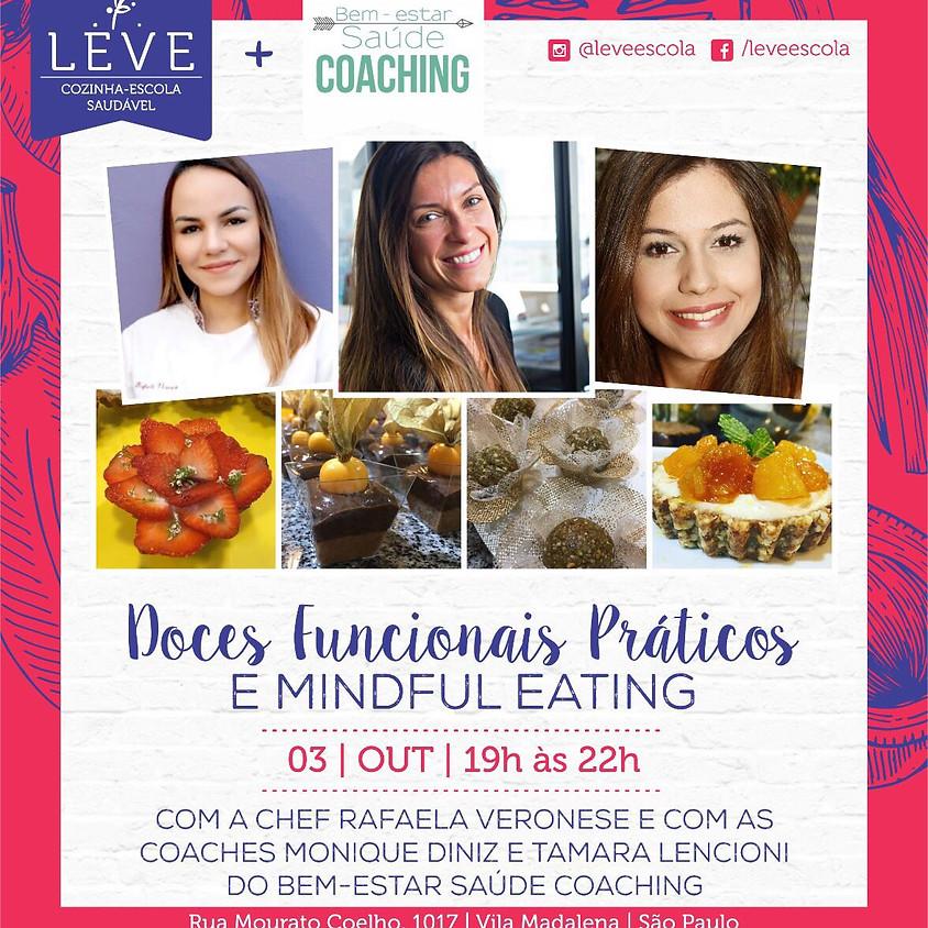 Doces Funcionais Práticos  e Mindful Eating by LEVE ESCOLA e Bem-Estar Saúde Coaching