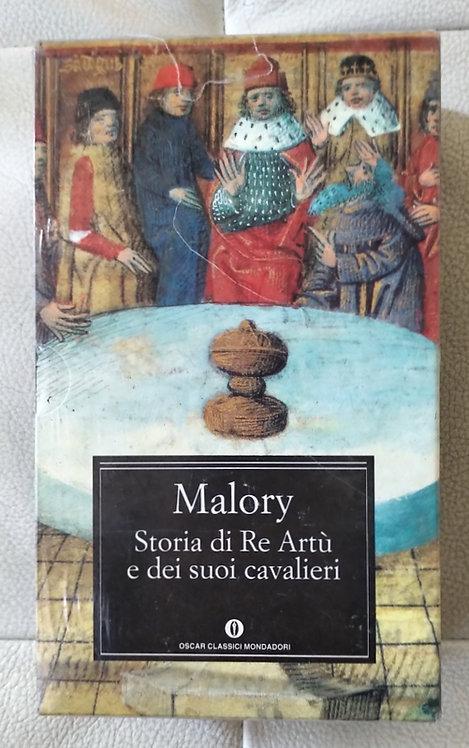 Storia di Re Artù e dei suoi cavalieri - Thomas Malory