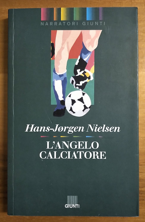 L'angelo calciatore - Nielsen Hans-Jorgen