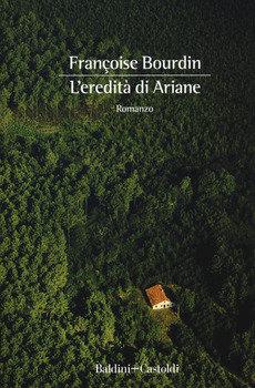 L'eredità di Ariane - Francoise Bourdin