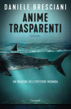 Anime trasparenti - Daniele Bresciani