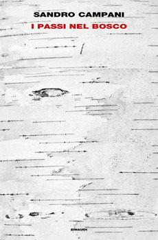 I passi nel bosco - Sandro Campani