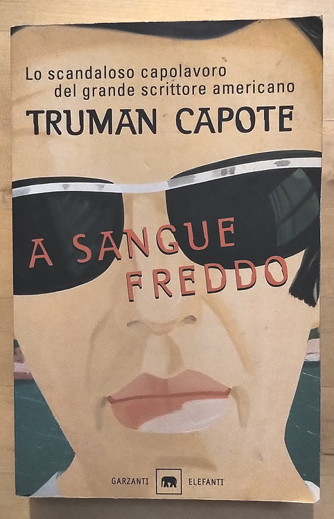 A sangue freddo - Truman Capote