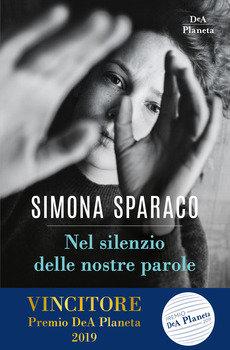 Nel silenzio delle nostre parole - Simona Sparaco