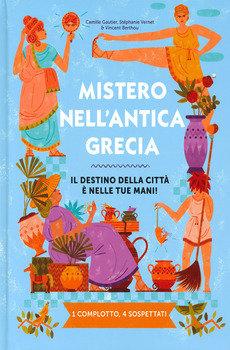 Mistero nell'Antica Grecia - Camille Gautier