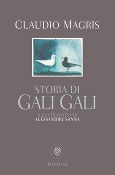 Storia di Gali Gali - Claudio Magris