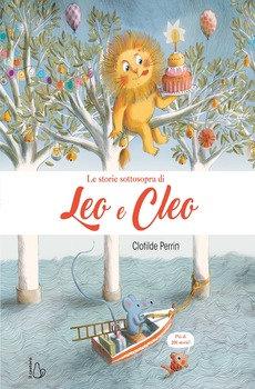 Storie sottosopra di Leo e Cleo - Clotilde Perrin