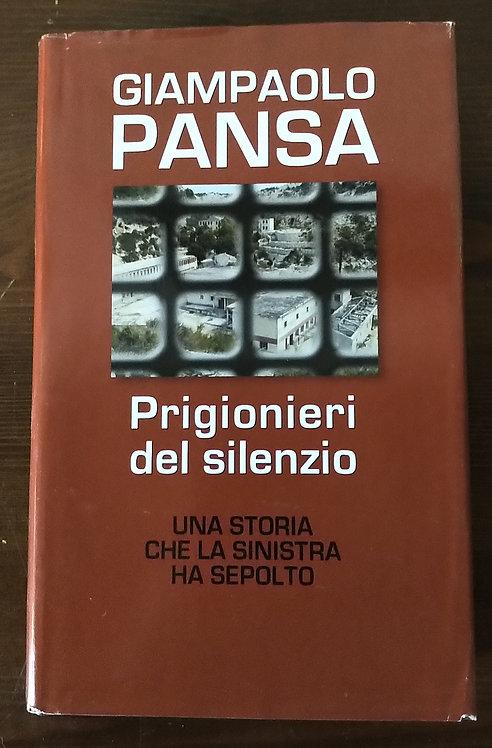 Prigionieri del silenzio - Giampaolo Pansa