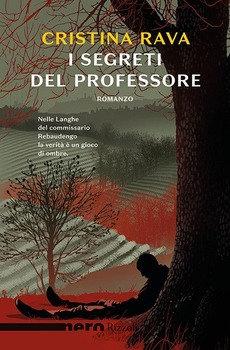 I segreti del professore - Cristina Rava