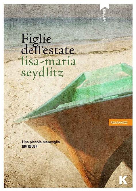 Figlie dell'estate - Lisa Maria Seydlitz