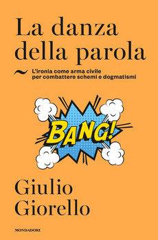 La danza della parola - Giulio Giorello