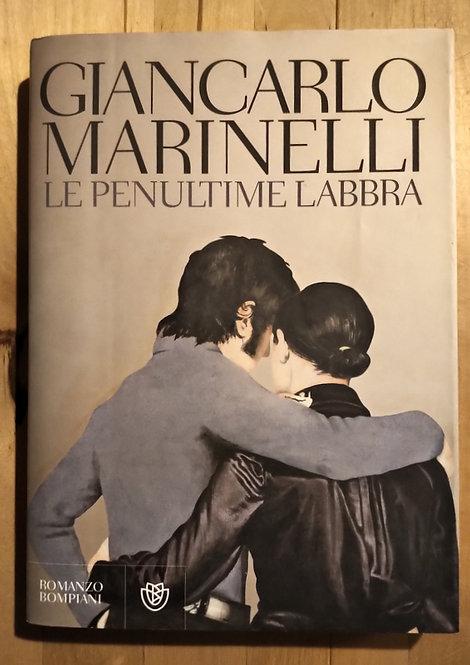 Le penultime labbra - Giancarlo Marinelli