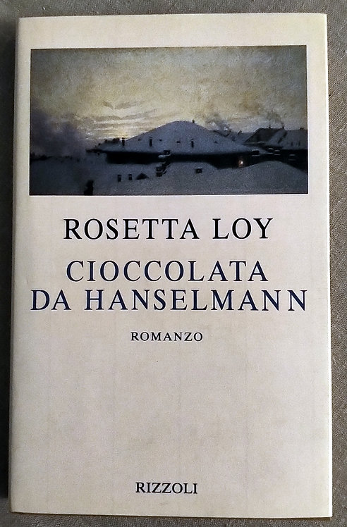 Cioccolata da Hanselmann - Rosetta Loy